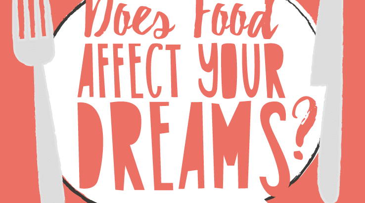 FOOD AND DREAMS